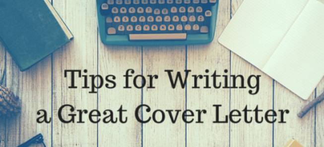 Tips For Writing A Great Cover Letter